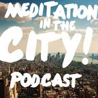 Meditation in the City: A Shambhala Podcast show