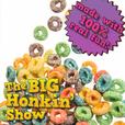 The Big Honkin Show show