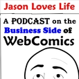 Jason Loves Life Podcast - Helping Your WebComic Live Long and Prosper show