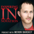 Inspiring Innovation Podcast – Entrepreneur Success Stories, Case Studies, Lessons and Lifestyle Weekly show
