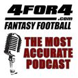 The Most Accurate Podcast: Fantasy Football News & Strategy by 4for4 show