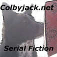 Audio.Colbyjack.net Serial Fiction » RSS Feed show