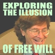 Exploring the Illusion of Free Will show