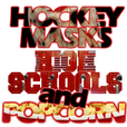 Hockey Masks, High Schools and Popcorn show