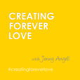 Creating Forever Love : Couples Advice for Amazing Relationships show