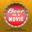 Beer Me a Movie's Podcast show