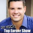 rayhigdon.com » Top Earner Show show