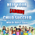 Help Your [ADHD] Child Succeed show