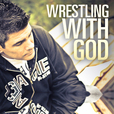 Wrestling with God Podcast show
