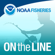 On the Line—A NOAA Fisheries Podcast show