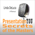 PresentationYOU Secrets of the Masters: Presentation Skills | Leadership Skills | Savvy Communications show