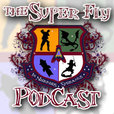 The Super-Fly Comics & Games Podcast show