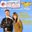 AutoPilot Your Business- Internet Marketing Business and Social Media Podcast show