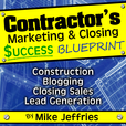 Contractor's Marketing and Closing Success Blueprint Podcast show
