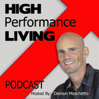High Performance Living Online show