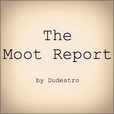 The Moot Report show