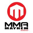 MMA Mayhem Radio show