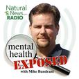 Mental Health Exposed - Radio.NaturalNews.com show