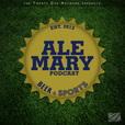 Ale Mary Podcast show