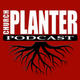 Church Planter Podcast show
