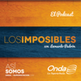 Onda La Superestación > Los Imposibles show