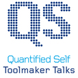 Quantified Self - Toolmaker Talks show