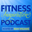 Fitness Inspiration Podcast - Fitspo Family: Fitness Inspiration | Fitness Motivation | Workouts | Diet Help  show