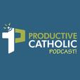 Productive Catholic Podcast show