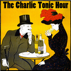 The Charlie Tonic Hour show
