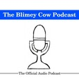 The Blimey Cow Podcast show