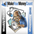 iMakeYourMoneyCount the Weekly Podcast About Money, Life, and Relationships with Jim Munchbach show