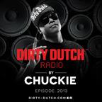 Chuckie pres. Dirty Dutch Radio show