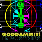 Goddammit! Industries show