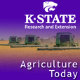 KSRE / College of Agriculture  Podcast - K-State Research and Extension: Agriculture Today show