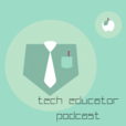 The TechEducator Podcast – The TeacherCast Educational Network show