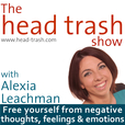 The Head Trash Show | Mindset | Stress | Mindfulness  show