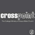 Crosspoint: The College Ministry of Grace Bible Church show