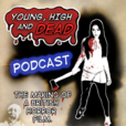 The YHAD Podcast - The making of the British Horror film Young High and Dead show