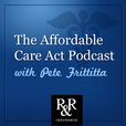 The Affordable Care Act Podcast show