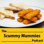 Scummy Mummies - Podcast show