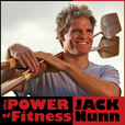 The Power of Fitness with Jack Nunn show