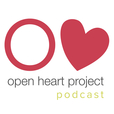 The Open Heart Project Podcast show