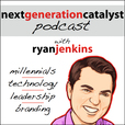 Next Generation Catalyst Podcast: Millennials / Technology / Leadership / Branding show