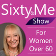Sixty and Me Show with Margaret Manning show