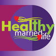 Healthy Married Life | Finding Balance in our Busy World For Your Marriage show