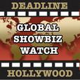 Deadline Global Showbiz Watch with Nancy Tartaglione show