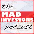 The Mad Investors Show show