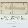 Library of the World's Best Mystery and Detective Stories, Volume 1 by VARIOUS show