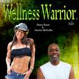 Wellness Warrior Radio show