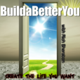 Build a Better You Podcast show